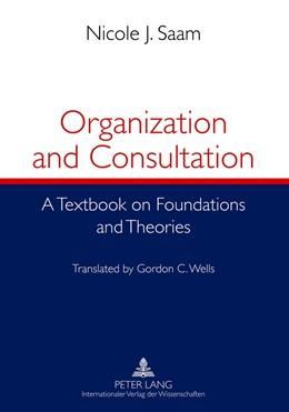 Abbildung von Saam | Organization and Consultation | 2012 | A Textbook on Foundations and ...