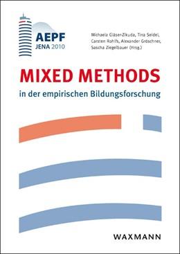 Abbildung von Gläser-Zikuda / Seidel / Rohlfs / Gröschner / Ziegelbauer | Mixed Methods in der empirischen Bildungsforschung | 2012