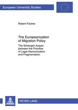 Abbildung von Fischer | The Europeanization of Migration Policy | 1. Auflage 2012 | 2012 | The Schengen Acquis between th... | 616