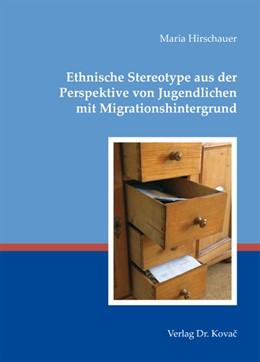 Abbildung von Hirschauer | Ethnische Stereotype aus der Perspektive von Jugendlichen mit Migrationshintergrund | 2012 | 64