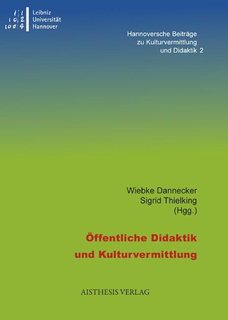 Abbildung von Dannecker / Thielking | Öffentliche Didaktik und Kulturvermittlung | 1., Auflage | 2012