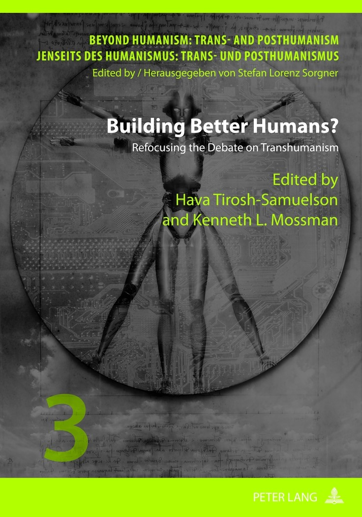 Building Better Humans? | Mossman / Tirosh-Samuelson, 2012 | Buch (Cover)