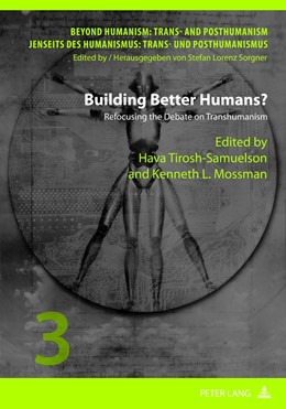 Abbildung von Mossman / Tirosh-Samuelson | Building Better Humans? | 2012 | Refocusing the Debate on Trans... | 3