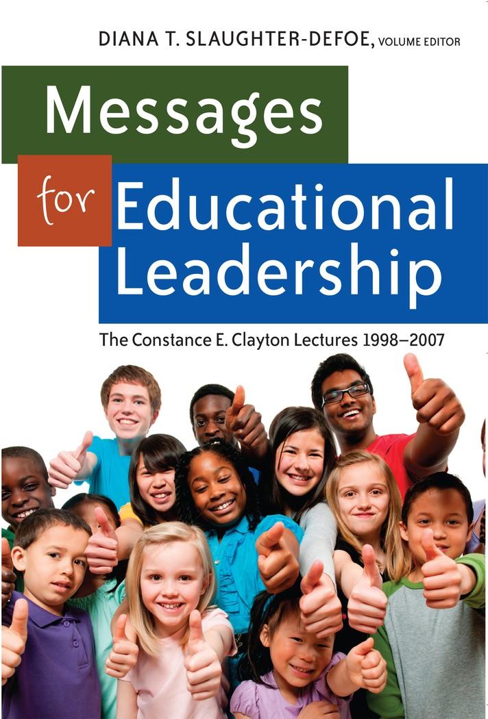 Abbildung von Slaughter-Defoe | Messages for Educational Leadership | 2012