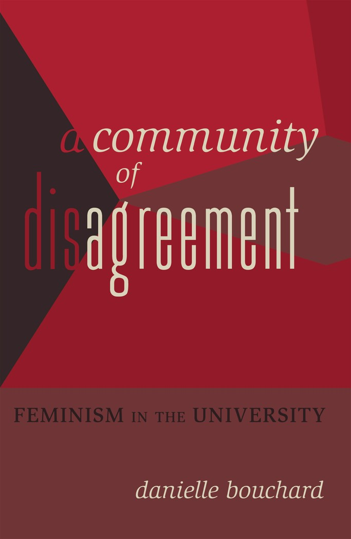 A Community of Disagreement | Bouchard, 2012 | Buch (Cover)