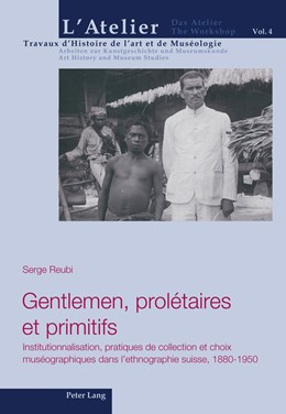 Abbildung von Reubi | Gentlemen, prolétaires et primitifs | 2012 | Institutionnalisation, pratiqu... | 4
