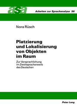 Abbildung von Rüsch | Platzierung und Lokalisierung von Objekten im Raum | 2012 | Zur Versprachlichung im Zweits... | 56