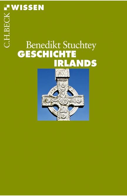 Cover: Benedikt Stuchtey, Geschichte Irlands