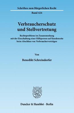Abbildung von Schreindorfer | Verbraucherschutz und Stellvertretung | 2012 | Rechtsprobleme im Zusammenhang... | 424