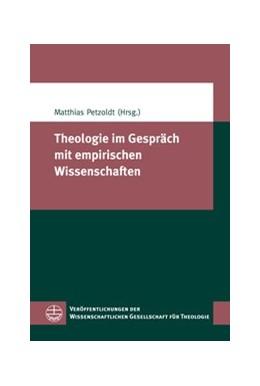 Abbildung von Petzoldt | Theologie im Gespräch mit empirischen Wissenschaften | 2012 | 35