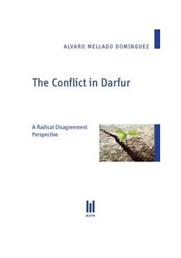 Abbildung von Mellado Dominguez | The Conflict in Darfur | 2012 | A Radical Disagreement Perspec...