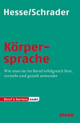 Abbildung von Hesse / Schrader | Körpersprache | 2012 | Wie man sie im Beruf erfolgrei...