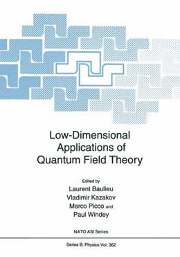 Abbildung von Baulieu / Kazakov / Picco / Windey | Low-Dimensional Applications of Quantum Field Theory | 1997 | 361