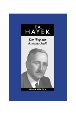 Abbildung von Streit / Hayek   Gesammelte Schriften in deutscher Sprache   2004   Abt. B Band 1: Der Weg zur Kne...