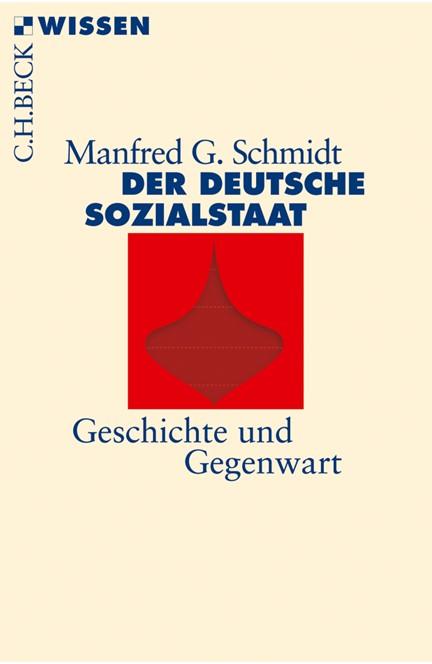 Cover: Manfred G. Schmidt, Der deutsche Sozialstaat