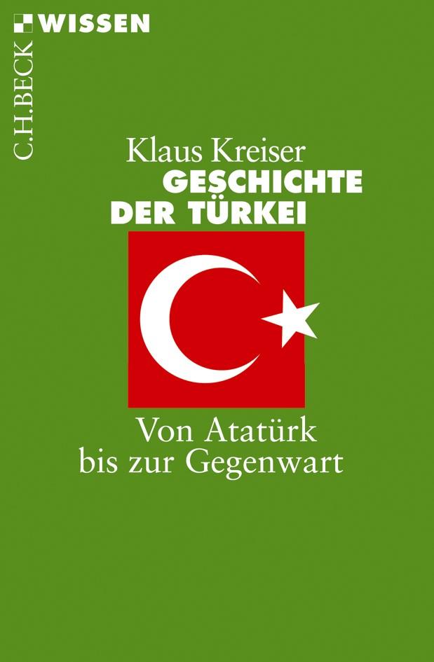 Abbildung von Kreiser, Klaus | Geschichte der Türkei | 2012