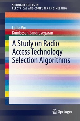 Abbildung von Sandrasegaran / Wu | A Study on Radio Access Technology Selection Algorithms | 2012