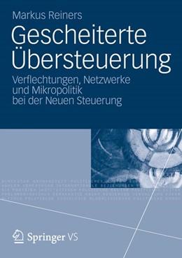 Abbildung von Reiners | Gescheiterte Übersteuerung | 2012 | Verflechtungen, Netzwerke und ...