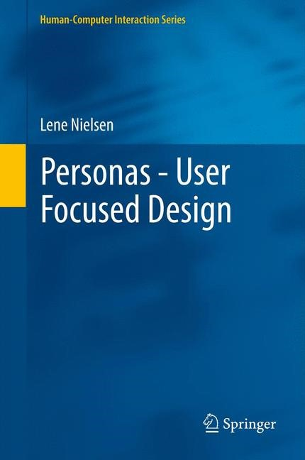 Abbildung von Nielsen | Personas - User Focused Design | 2012