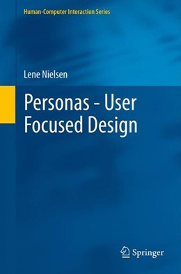 Abbildung von Nielsen | Personas - User Focused Design | 2012