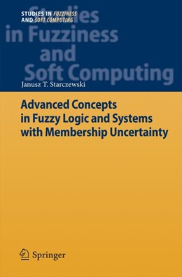 Abbildung von Starczewski | Advanced Concepts in Fuzzy Logic and Systems with Membership Uncertainty | 2012 | 284