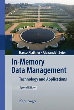 Abbildung von Plattner / Zeier | In-Memory Data Management | 2012 | Technology and Applications