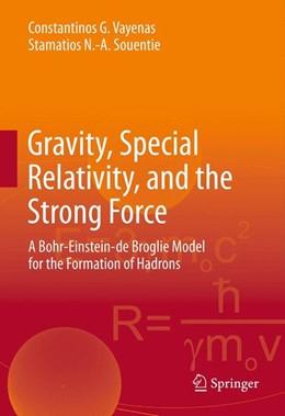 Abbildung von Vayenas / Souentie | Gravity, Special Relativity, and the Strong Force | 2012 | A Bohr-Einstein-de Broglie Mod...