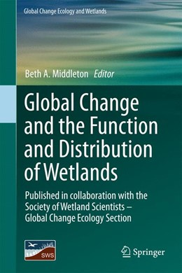 Abbildung von Middleton | Global Change and the Function and Distribution of Wetlands | 2012 | 1