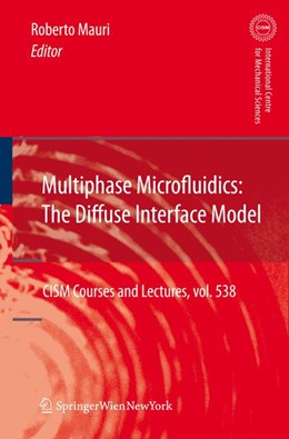 Abbildung von Mauri | Multiphase Microfluidics: The Diffuse Interface Model | 2012 | 538