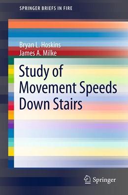 Abbildung von Hoskins / Milke | Study of Movement Speeds Down Stairs | 2012