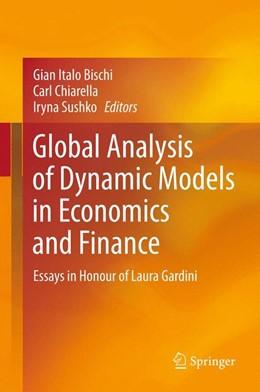 Abbildung von Bischi / Chiarella / Sushko   Global Analysis of Dynamic Models in Economics and Finance   2012   Essays in Honour of Laura Gard...