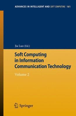 Abbildung von Luo | Soft Computing in Information Communication Technology | 2012 | Volume 2 | 161