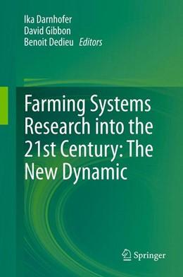 Abbildung von Darnhofer / Gibbon / Dedieu   Farming Systems Research into the 21st Century: The New Dynamic   2012