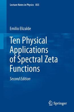 Abbildung von Elizalde | Ten Physical Applications of Spectral Zeta Functions | 2012 | 855