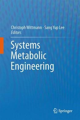Abbildung von Wittmann / Lee | Systems Metabolic Engineering | 2012