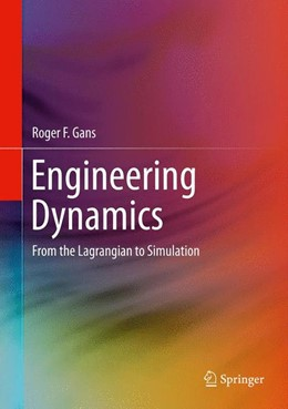 Abbildung von Gans | Engineering Dynamics | 2013 | From the Lagrangian to Simulat...