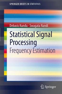 Abbildung von Kundu / Nandi | Statistical Signal Processing | 2012 | Frequency Estimation