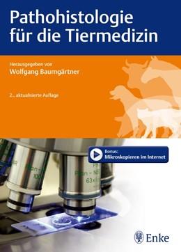 Abbildung von Baumgärtner | Pathohistologie für die Tiermedizin | 2., akt. Aufl. | 2012
