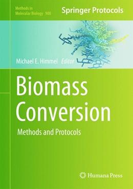 Abbildung von Himmel | Biomass Conversion | 2012 | Methods and Protocols | 908