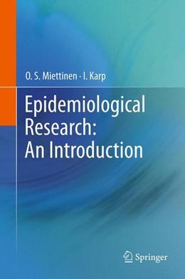 Abbildung von Miettinen / Karp | Epidemiological Research: An Introduction | 2012 | An Introduction