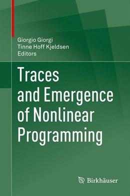 Abbildung von Giorgi / Kjeldsen | Traces and Emergence of Nonlinear Programming | 2013