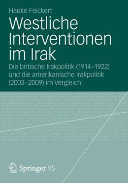 Abbildung von Feickert | Westliche Interventionen im Irak | 2012 | Die britische Irakpolitik (191...