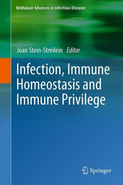 Abbildung von Stein-Streilein | Infection, Immune Homeostasis and Immune Privilege | 2012