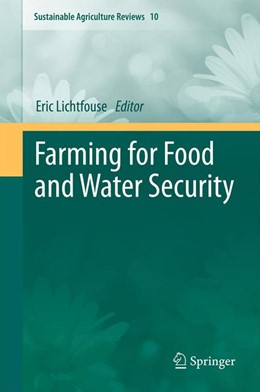 Abbildung von Lichtfouse | Farming for Food and Water Security | 2012 | 10