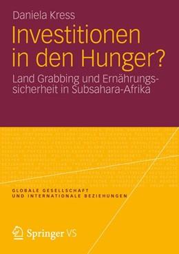 Abbildung von Kress | Investitionen in den Hunger? | 2012 | Land Grabbing und Ernährungssi... | 1