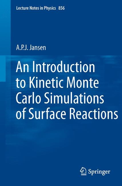 Abbildung von Jansen | An Introduction to Kinetic Monte Carlo Simulations of Surface Reactions | 2012