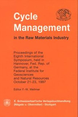 Abbildung von Wellmer | Cycle Management in the Raw Materials Industry | 2002 | Proceedings of the Eighth Inte...