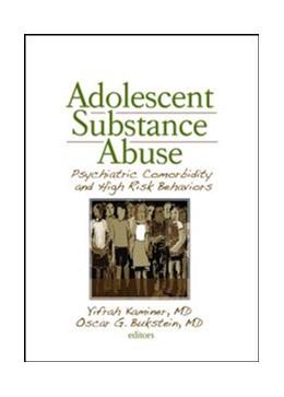 Abbildung von Kaminer / Bukstein | Adolescent Substance Abuse | 2007 | Psychiatric Comorbidity and Hi...