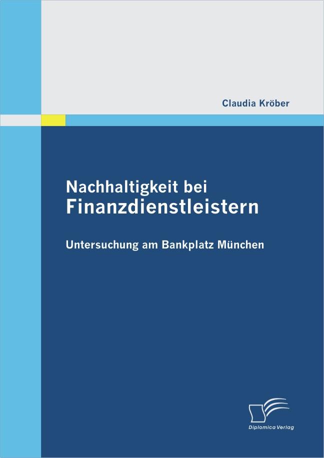 Abbildung von Kröber | Nachhaltigkeit bei Finanzdienstleistern | 2012