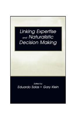 Abbildung von Salas / Klein   Linking Expertise and Naturalistic Decision Making   2001